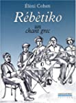 R�b�tiko : Un chant grec (1CD audio)