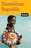 Fodor's Dominican Republic, 2nd Edition (Travel Guide)