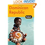 Fodor's Dominican Republic, 2nd Edition (Travel Guide)