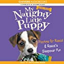 My Naughty Little Puppy: Playtime for Rascal & Rascal's Sleepover Fun