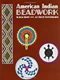 img - for American Indian Beadwork (Beadwork Books) by W. Ben Hunt (1995-12-01) book / textbook / text book