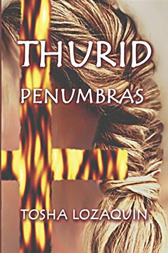 THURID - Penumbras  [Lozaquin, Tosha] (Tapa Blanda)