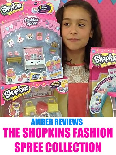 Amber Reviews The Shopkins Fashion Spree Collection