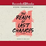 The Realm of Last Chances | Steve Yarbrough