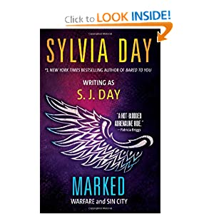 Marked: Warfare and Sin City (Volume 4) by Sylvia Day and S.J. Day