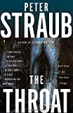 The Throat: Blue Rose Trilogy (3) (030747223X) by Straub, Peter