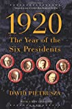 Image of 1920: The Year of the Six Presidents
