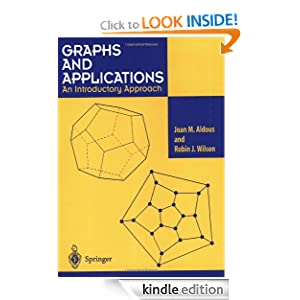 Graphs and applications: an introductory approach Joan M. Aldous, Robin J. Wilson, S. Best
