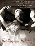 Heating Up the Holidays 3-Story Bundle (Play with Me, Snowfall, and After Midnight): A Loveswept Contemporary Romance