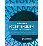 img - for Cambridge IGCSE English as a Second Language Student Book (Collins IGCSE English as a Second Language) (Paperback) - Common book / textbook / text book
