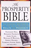 img - for The Prosperity Bible: The Greatest Writings of All Time on the Secrets to Wealth and Prosperity book / textbook / text book