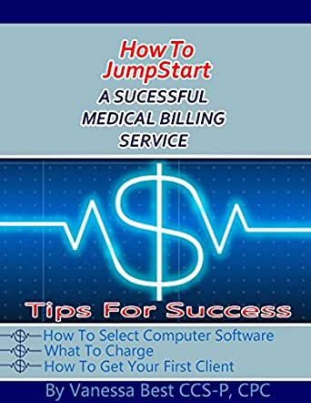 How to jumpstart a successful medica billing for How to bill a client