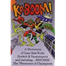KA-BOOM! A Dictionary of Comic Book Words, Symbols & Onomatopoeia