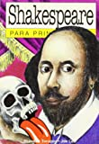 Shakespeare para principiantes / Shakespeare for Beginners (Spanish Edition) (9879065522) by Toropov, Brandon
