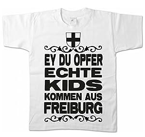 Artdiktat Kinder T-Shirt - Ey du Opfer - Echte Kids kommen aus Freiburg