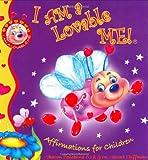 I AM a Lovable ME! (I Am a Lovable Me!)