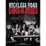 Reckless Road: Guns N' Roses and the Making of Appetite for Destruction ~ Vook