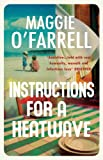 Maggie O'Farrell Instructions for a Heatwave