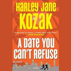 A Date You Can't Refuse | [Harley Jane Kozak]