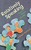 Relatively Speaking (0531071863) by Fletcher, Ralph