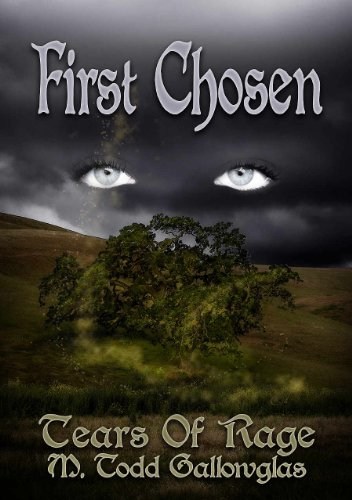 First Chosen (Tears of Rage Series #1)