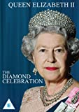Her Majesty Queen Elizabeth II - A Diamond Celebration [DVD]