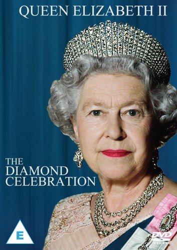 Her Majesty Queen Elizabeth II - A Diamond Celebration [DVD]