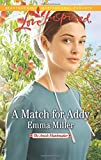 img - for A Match for Addy (The Amish Matchmaker) book / textbook / text book