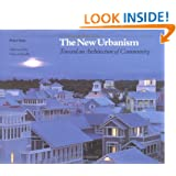 The New Urbanism: Toward an Architecture of Community