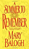 A Summer to Remember (Get Connected Romances) (0440236630) by Balogh, Mary