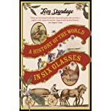 A History of the World in Six Glassesby Tom Standage