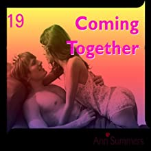 Coming Together: Ann Summers Short Story 19 Audiobook by Ann Summers Narrated by  uncredited