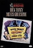 echange, troc Dick Tracy Meets Gruesome