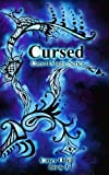 Cursed (Cursed Magic Series, Book One)