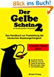 Der gelbe Schein 2 - Das Handbuch zur...