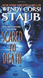 Scared to Death (0061895075) by Wendy Corsi Staub