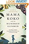 Mama Koko and the Hundred Gunmen: An...
