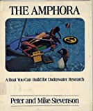 Amphora: A Boat You Can Build (0684142422) by Stevenson, Peter