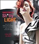 Shooting in Sh*tty Light: The Top Ten...
