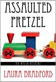 Assaulted Pretzel (Amish Mystery)