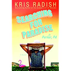 earching for Paradise in Parker, PA