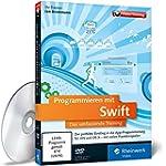Programmieren mit Swift: Das umfassen...