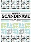 La cuisine scandinave: Recettes authe...