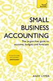 img - for Small Business Accounting: The jargon-free guide to accounts, budgets and forecasts book / textbook / text book