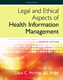 img - for Legal and Ethical Aspects of Health Information Management book / textbook / text book