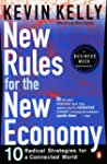 New Rules for the New Economy: Ten Ra...