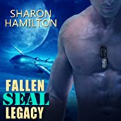 Fallen SEAL Legacy: SEAL Brotherhood, Book 2 | Sharon Hamilton