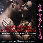 Lusty Needs: Five Sexy Erotica Stories | Cammie Cunning,Lanora Ryan,Desiree Divine