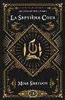 Les Cours des Feys, tome 1 : La Septi�me Cour par Shevdon