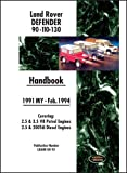 Land Rover Defender 90 110 130 Handbook Mar. 1994-1998 MY by Brooklands Books Ltd (2009) Paperback